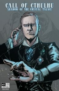 "A drawing of Liam in his Call of Cthulhu outfit, a black suit with a blue cravat and popped white collar. He has a silver brooch pinned to his lapel, one hand raised to his temple and one out in front of him. Behind him is an outline of the same drawing but without a head. At the top of the drawing in fancy text is written ""Call of Cthulhu"" with the subtitle ""Shadow of the Crystal Palace""."