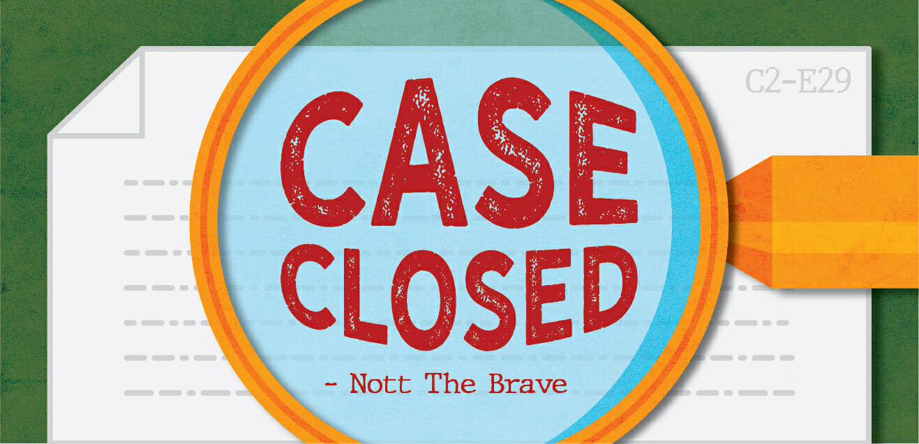 """Case closed."" - Nott the Brave C2E29"